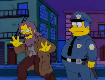 Police Chief Wiggum and a raving derelict, from Simpsons episode 3F02.