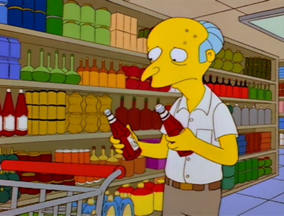 Mr. Burns contemplates Ketchup vs. Catsup, from Simpsons episode 2F07.